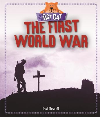 The First World War - Fact Cat: History (Paperback)