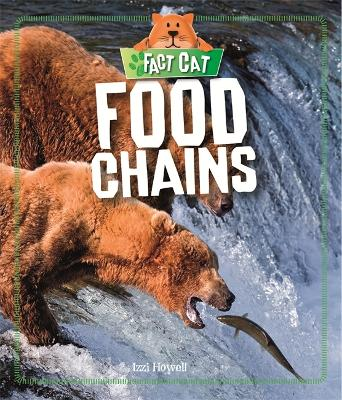 Fact Cat: Science: Food Chains - Fact Cat: Science (Paperback)