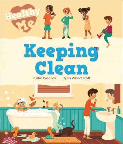Healthy Me: Keeping Clean - Healthy Me (Hardback)