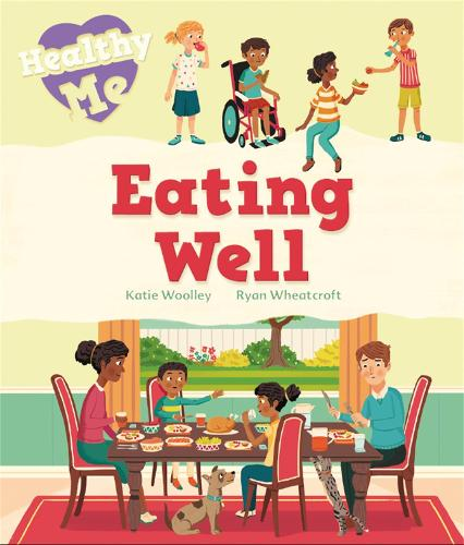 Healthy Me: Eating Well - Healthy Me (Hardback)