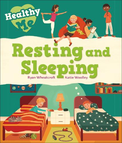 Resting and Sleeping - Healthy Me (Paperback)