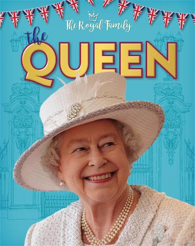 The Royal Family: The Queen - The Royal Family (Hardback)