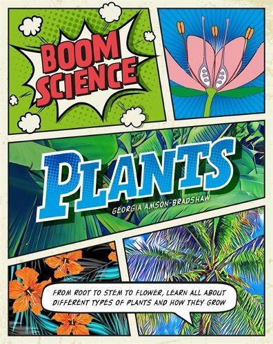 BOOM! Science: Plants - BOOM! Science (Hardback)