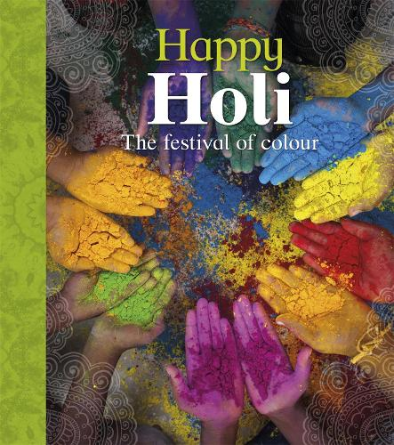 Let's Celebrate: Happy Holi - Let's Celebrate (Paperback)