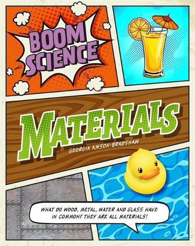 BOOM! Science: Materials - BOOM! Science (Hardback)