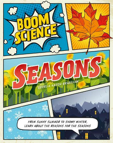 BOOM! Science: Seasons - BOOM! Science (Hardback)