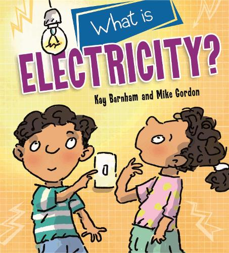 Discovering Science: What is Electricity? - Discovering Science (Hardback)