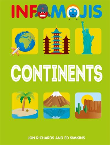 Infomojis: Continents - Infomojis (Paperback)