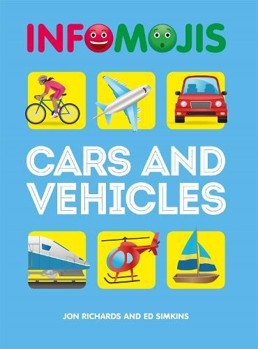 Infomojis: Cars and Vehicles - Infomojis (Hardback)