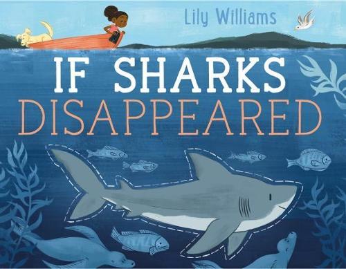 If Sharks Disappeared (Hardback)