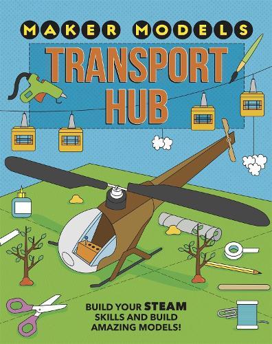 Maker Models: Transport Hub - Maker Models (Paperback)