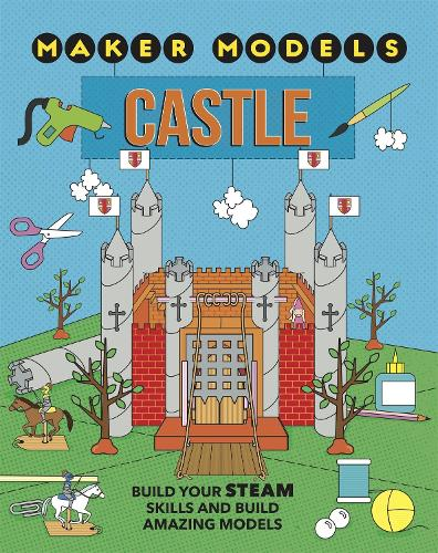 Maker Models: Castle - Maker Models (Paperback)