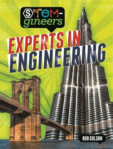 STEM-gineers: Experts of Engineering - STEM-gineers (Paperback)