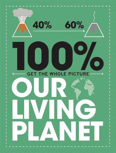 Our Living Planet - 100% Get the Whole Picture (Paperback)