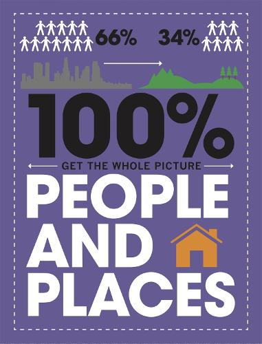 100% Get the Whole Picture: People and Places - 100% Get the Whole Picture (Hardback)
