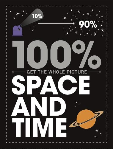 Space and Time - 100% Get the Whole Picture (Paperback)