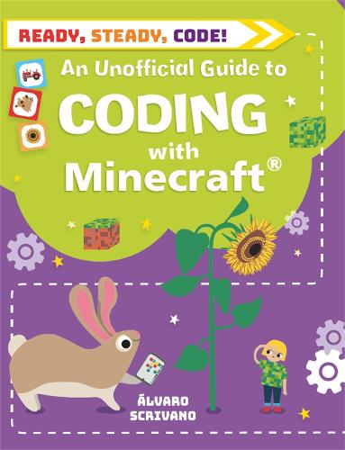 Ready, Steady, Code!: Coding with Minecraft - Ready, Steady, Code! (Paperback)
