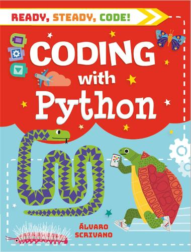 Ready, Steady, Code!: Coding with Python - Ready, Steady, Code! (Paperback)