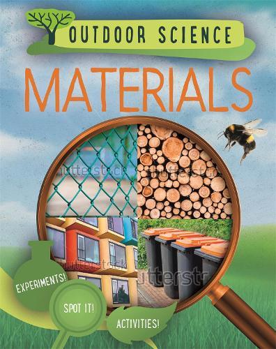 Outdoor Science: Materials - Outdoor Science (Hardback)