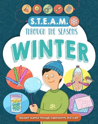 STEAM through the seasons: Winter - STEAM through the seasons (Paperback)