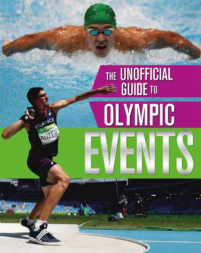 The Events - The Unofficial Guide to the Olympic Games (Paperback)