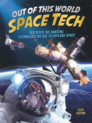 Out of this World Space Tech (Hardback)