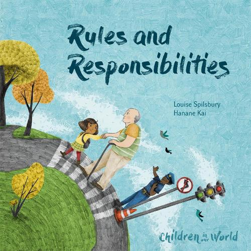 Children in Our World: Rules and Responsibilities - Children in Our World (Paperback)