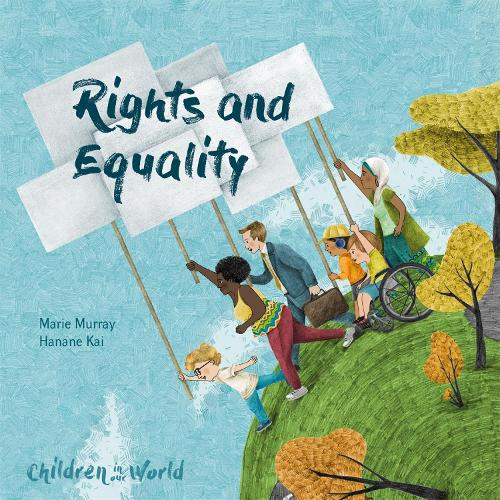 Children in Our World: Rights and Equality - Children in Our World (Paperback)