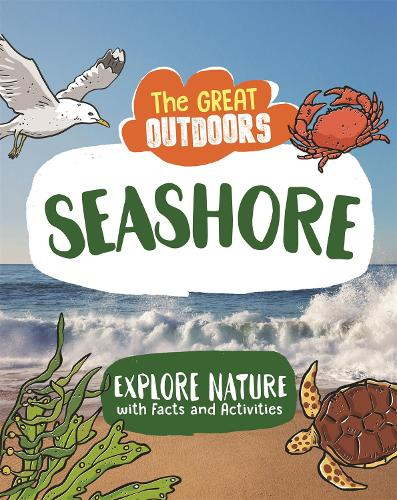 The Great Outdoors: The Seashore - The Great Outdoors (Paperback)