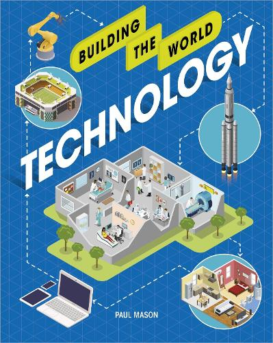 Building the World: Technology - Building the World (Paperback)