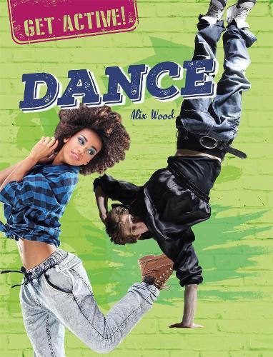 Get Active!: Dance - Get Active! (Paperback)