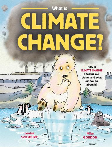What is Climate Change? (Hardback)