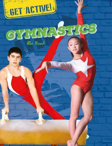 Get Active!: Gymnastics - Get Active! (Paperback)