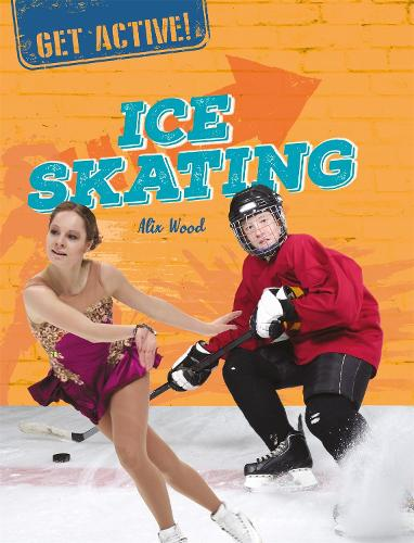 Get Active!: Ice Skating - Get Active! (Paperback)