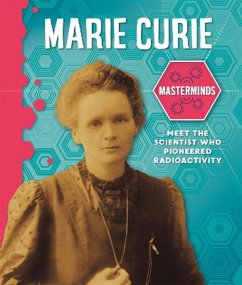 Masterminds: Marie Curie - Masterminds (Paperback)