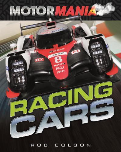 Motormania: Racing Cars - Motormania (Hardback)