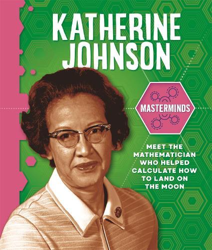 Katherine Johnson - Masterminds (Paperback)
