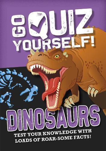 Dinosaurs - Go Quiz Yourself! (Paperback)