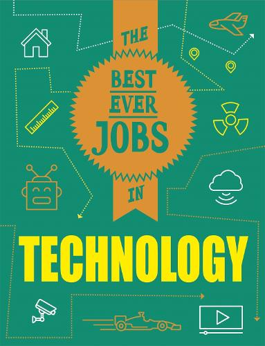 The Best Ever Jobs In: Technology - The Best Ever Jobs In (Paperback)