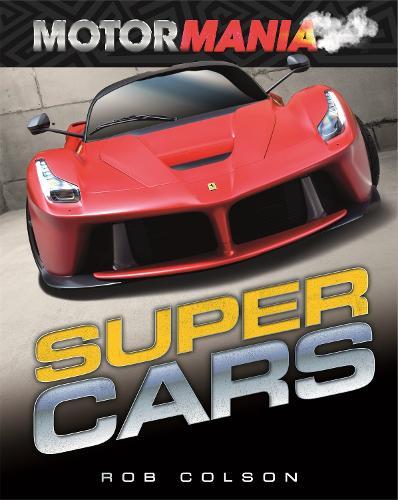 Motormania: Supercars - Motormania (Paperback)