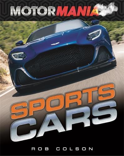 Motormania: Sports Cars - Motormania (Paperback)