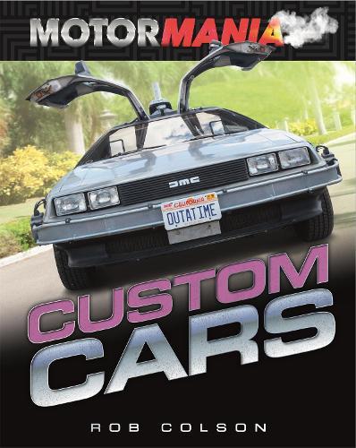 Motormania: Custom Cars - Motormania (Hardback)