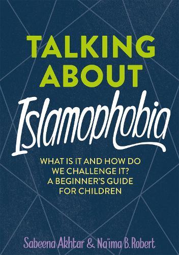 Talking About Islamophobia (Hardback)