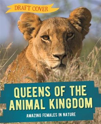 Queens of the Animal Kingdom (Hardback)
