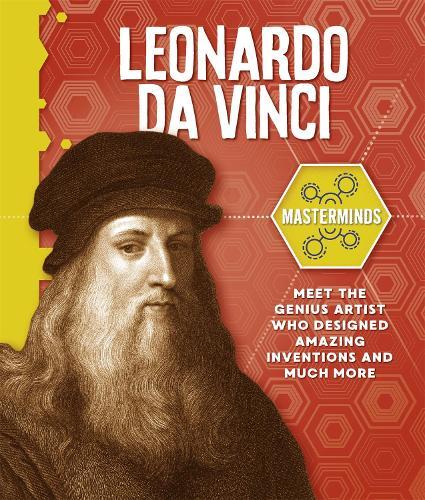 Masterminds: Leonardo Da Vinci - Masterminds (Hardback)