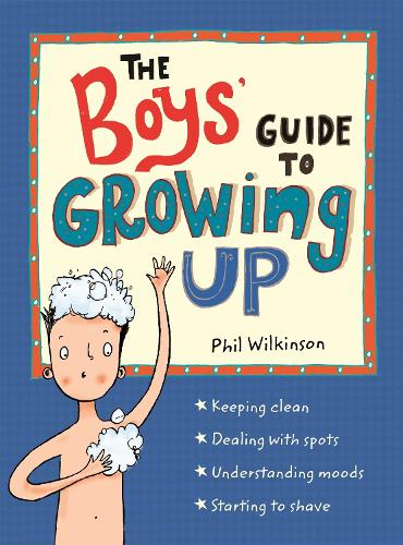 The Boys' Guide to Growing Up - Guide to Growing Up (Paperback)