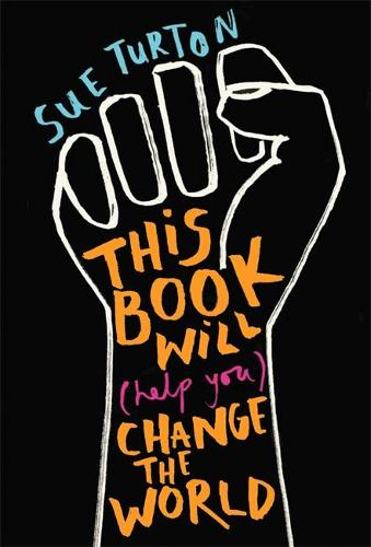 This Book Will (Help You) Change the World (Paperback)