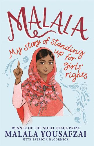 Malala: My Story of Standing Up for Girls' Rights (Paperback)