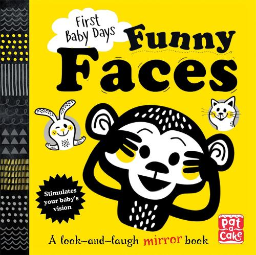 First Baby Days: Funny Faces: A look and laugh mirror board book - First Baby Days (Board book)