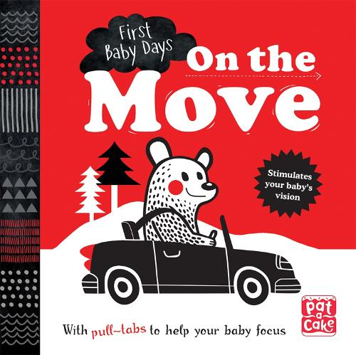 First Baby Days: On the Move: A pull-tab board book to help your baby focus - First Baby Days (Board book)